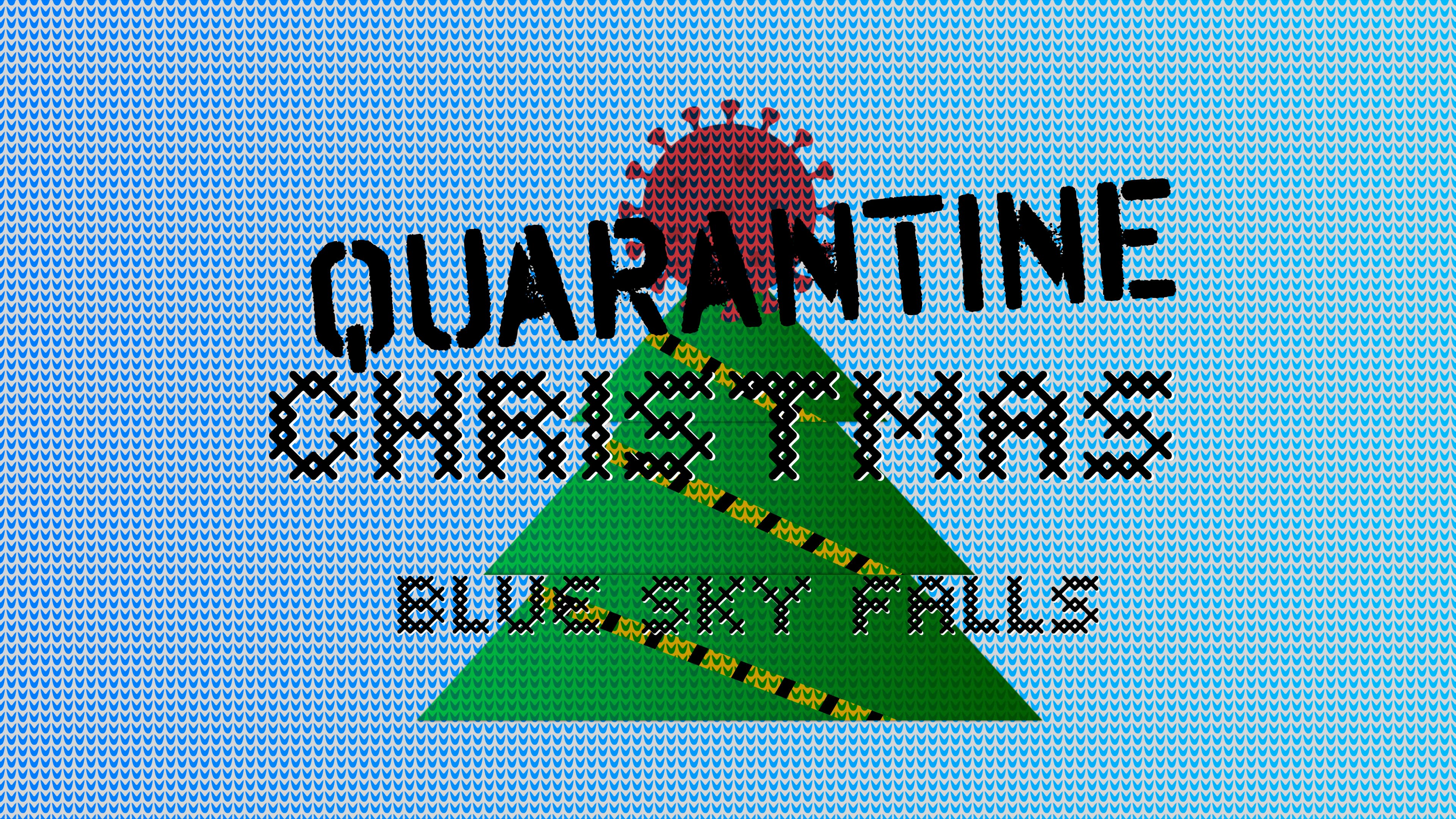 Quarantine Christmas by Blue Sky Falls cover art